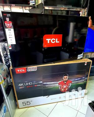 TCL 55-inch 4K Ultra HD Smart LED TV | TV & DVD Equipment for sale in Dar es Salaam, Kinondoni